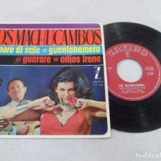 Discos de vinilo: EP LOS MACHUCAMBOS. SAPORE DI SALE - GUANTANAMERA - GUARARE - ADIOS IRENE. Lote 99468707