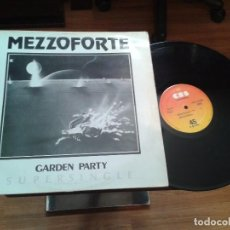 Discos de vinilo: DISCO MAXI SINGLE VINILO MEZZOFORTE,GARDEN PARTY. Lote 99478611