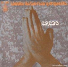 Discos de vinilo: WALDO DE LOS RIOS CREDO/A CRISTO CRUCIFICADO / SINGLE HISPAVOX DE 1972 RF-3178, BUEN ESTADO. Lote 99508519