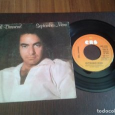 Discos de vinilo: DISCO SINGLE NEIL DIAMOND SEPTEMBER MORN. Lote 99539595