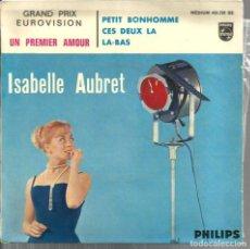 Discos de vinilo: EP ISABELLE AUBRET : UN PREMIER AMOUR ( EUROVISION ). Lote 99560407
