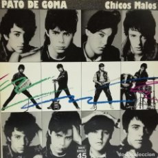 Discos de vinilo: PATO DE GOMA - CHICOS MALOS MAXI SINGLE PROMO SPAIN 1983. Lote 99655611