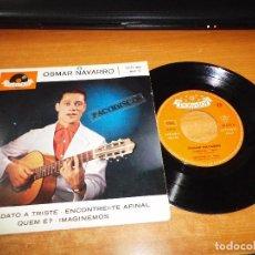 Discos de vinilo: OSMAR NAVARRO CANDIDATO A TRISTE EP VINILO HECHO EN ALEMANIA POLYDOR CONTIENE 4 TEMAS BRASIL. Lote 99673863