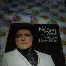 Discos de vinilo: NELSON NED. VUELVE DECISIÓN. MB1. Lote 99697779