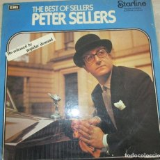 Discos de vinilo: THE BEST OF SELLERS PETER SELLERS- RELEASED BY POPULAR DEMAND - STARLINE 1958. REEDICION SIN FECHA. Lote 99731759