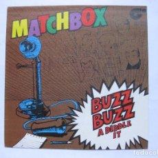 Discos de vinilo: MATCHBOX - BUZZ BUZZ A DIDDLE IT - SE VENDE SOLO PORTADA (SIN VINILO EN EL INTERIOR). Lote 195238093