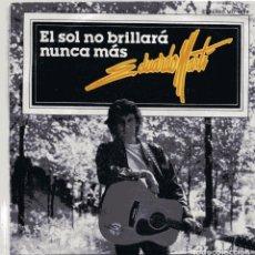 Disques de vinyle: EDUARDO MARTI / EL SOL NO BRILLARA NUNCA MAS / QUIERO QUE TU ME SIGAS (SINGLE 1979). Lote 99774267