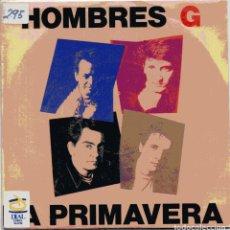 Discos de vinilo: HOMBRES G / LA PRIMAVERA (SINGLE PROMO 1991). Lote 99793371