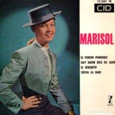 Discos de vinilo: MARISOL - EP SINGLE VINILO 7'' - EL POROMPOMPERO + 3 - EDITADO EN FRANCIA - CID 1964. Lote 99797567
