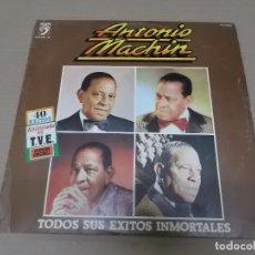 Discos de vinilo: ANTONIO MACHIN (LP) TODOS SUS EXITOS INMORTALES AÑO 1991 – DOBLE DISCO CON PORTADA ABIERTA. Lote 99797727