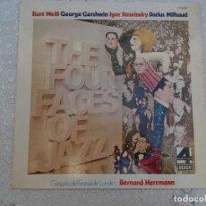Discos de vinilo: CONJUNTO DEL FESTIVAL DE LONDRES BERNARD HERRMANN CUATRO CARAS DEL JAZZ DECCA 1976 ED ESPAÑOLA. Lote 99813779