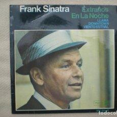 Discos de vinilo: FRANK SINATRA_EXTRAÑOS EN LA NOCHE_VINYL 7'' EP_1966. Lote 99823807