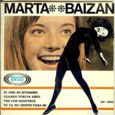 Discos de vinilo: MARTA BAIZAN - TE VERE EN SEPTIEMBRE - CUANDO VUELVA ABRIL Y OTROS DOS TEMAS DISCO DEL AÑO 1966. Lote 99845543
