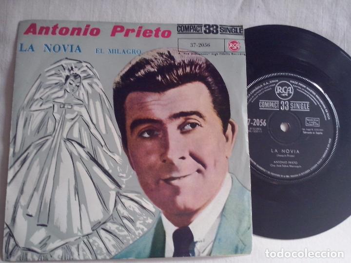 MUSICA SINGLE: ANTONIO PRIETO - LA NOVIA / EL MILAGRO (Música - Discos - Singles Vinilo - Grupos y Solistas de latinoamérica)
