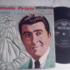 Discos de vinilo: MUSICA SINGLE: ANTONIO PRIETO - LA NOVIA / EL MILAGRO. Lote 99853679