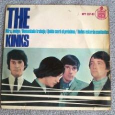 Discos de vinilo: THE KINKS - MIRA, AMIGO - DEMASIADO TRABAJO + 2 CANCIONES - EP - 1965 - BUEN ESTADO. Lote 99893815