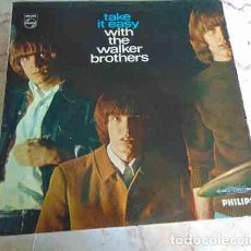 Discos de vinilo: THE WALKER BROTHERS – TAKE IT EASY WITH THE WALKER BROTHERS - LP UK 1965. Lote 99908911