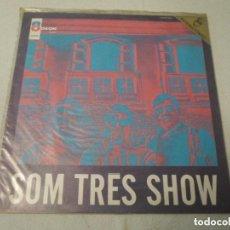 Discos de vinilo: SOM 3 SHOW - SOM TRES SHOW (BRASIL 1968). Lote 99925911