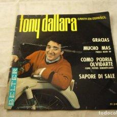 Discos de vinilo: TONY DALLARA - GRACIAS - EP ESPAÑOL DE VINILO CANTADO EN ESPAÑOL. Lote 99937871
