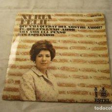 Discos de vinilo: NURIA FELIU / QUE N'HA QUEDAT DEL NOISTRE AMOR?. Lote 99937995