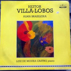 Discos de vinilo: VINILO LP HEITOR VILLA-LOBOS - MUY RARO. Lote 99947083