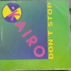 Discos de vinilo: VINILO LP KAIRO, DON'T STOP, 1993. Lote 99951423