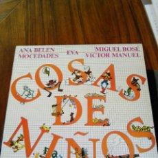 Discos de vinilo: LP ANA BELÉN, MIGUEL BOSÉ, MOCEDADES,EVA,VÍCTOR MANUEL.COSAS DE ÑIÑOS. Lote 99960031