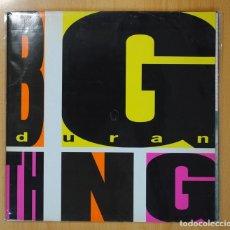 Discos de vinilo: DURAN DURAN - BIG THING - GATEFOLD - LP. Lote 99977787