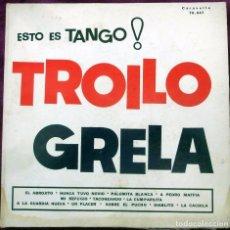 Discos de vinilo: VINILO LP ESTO ES TANGO TROILO GRELA - 1962. Lote 99979575