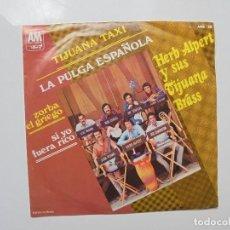 Discos de vinilo: HERB ALPERT Y TIJUANA BRASS ''TIJUANA TAXI'' AÑO 1969 VINILO DE 7'' EPS. Lote 99988459