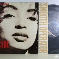 Discos de vinilo: MAXI - SADE - 'SMOOTH OPERATOR'. Lote 99995255
