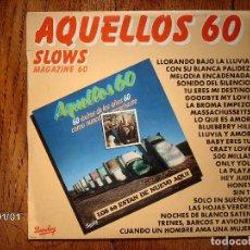 Discos de vinilo: AQUELLOS 60 - SLOWS - MEGAZINE 60. Lote 100000407