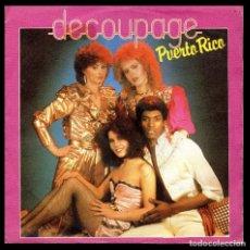 Discos de vinilo: DECOUPAGE, PUERTO RICO Y DEMAS.. Lote 100052531