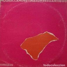 Discos de vinilo: MODAS CLANDESTINAS - UN BESO ANTIGUO - MAXI SINGLE RARO DE VINILO. Lote 100083023
