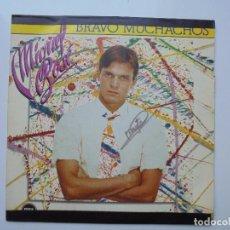 Discos de vinilo: MIGUEL BOSE ''BRAVO MUCHACHOS'' AÑOS 1982 VINILO DE 7'' ES UN SINGLE. Lote 100088503