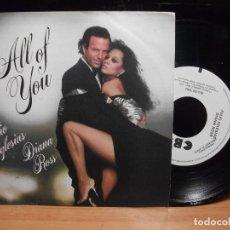 Discos de vinilo: JULIO IGLESIAS Y DIANA ROSS - ALL OF YOU PROMO SPAIN 1984 NUEVO¡¡. Lote 179953628