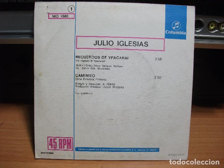 Discos de vinilo: JULIO IGLESIAS LA RAGAZZA DI YPACARAI/CAMINITO SINGLE 1976 COLUMBIA PROMO SPAIN pepeto - Foto 2 - 100091811
