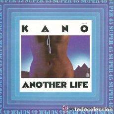 Discos de vinilo: KANO - ANOTHER LIFE / DANCE SCHOOL - MAXI-SINGLE HISPAVOX 1983 SPAIN. Lote 135957777