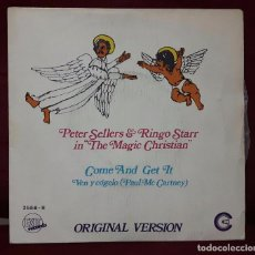 Discos de vinilo: RINGO STARR - PETER SELLERS - BEATLES - THE MAGIC CHRISTIAN - COME AND GET IT- SINGLE - ESPAÑA. Lote 100164991
