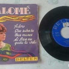 Discos de vinilo: SALOMÉ : ADORO + 3 (BELTER 1968). Lote 100191735