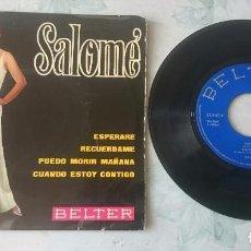 Discos de vinilo: SALOMÉ : ESPERARÉ + 3 (BELTER 1968). Lote 100192015