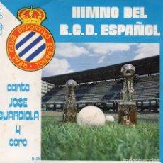 Discos de vinilo: JOSE GUARDIOLA Y CORO, SG, HIMNO DEL R.C.D. ESPAÑOL + 1, AÑO 1974. Lote 100199051
