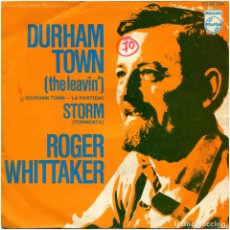 Discos de vinilo: ROGER WHITTAKER - DURHAM TOWN (THE LEAVIN') / LABEL: JETHRO TULL (THE TEACHER) - RAREZA. Lote 100204219