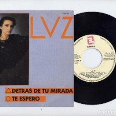 Discos de vinilo: LUZ CASAL PROMO 45 DETRAS DE TU MIRADA - TE ESPERO ZAFIRO. Lote 100207479