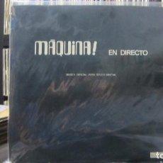 Discos de vinilo: MÁQUINA! - EN DIRECTO (2XLP, ALBUM, NUMERADO, RE, S/EDITION, GAT) LEER DESCRIPCION . Lote 100215827