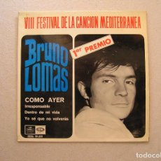 Discos de vinilo: BRUNO LOMAS ‎– COMO AYER - REGAL 1966 - SINGLE - P. Lote 100224207