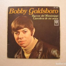 Discos de vinilo: BOBBY GOLDSBORO – MUDDY MISSISSIPPI LINE / LOVE ARRESTER - UNITED ARTISTS RECORDS 1969 - SINGLE- P. Lote 100224531