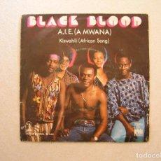 Discos de vinilo: BLACK BLOOD - A.I.E. (A MWANA) - ARIOLA 1976 - SINGLE - P. Lote 100225127