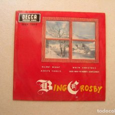 Discos de vinilo: BING CROSBY ‎– SILENT NIGHT / ADESTE FIDELES / WHITE CHRISTMAS - DECCA 1967 - SINGLE - P. Lote 100225827