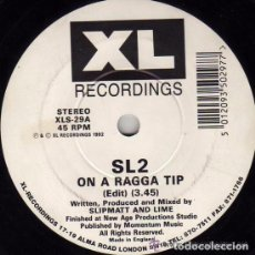 Discos de vinilo: SL2 - ON A RAGGA TIP -XL RECORDINGS XLS 29- SINGLE - UK 1992 . Lote 100236003